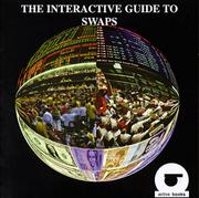 Cover of: The Interactive Guide to Swaps
