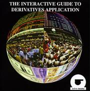 Cover of: The Interactive Guide to Derivative Application