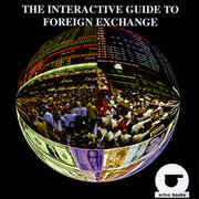 Cover of: The Interactive Guide to Foreign Exchange