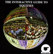 Cover of: The Interactive Guide to Equities