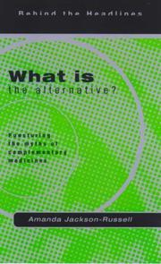 Cover of: What Is the Alternative? (Behind the Headlines)