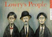 Cover of: Lowry's People (Art of The Lowry)