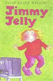 Cover of: Jimmy Jelly: illustrated by Lucy Keijser.