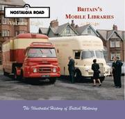 Cover of: Britain's Mobile Libraries (Nostalgia Road)