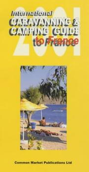 Cover of: International Caravanning and Camping Guide to France 2001