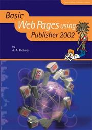 Cover of: Basic Web Pages Using Publisher 2002 (Basic ICT Skills)