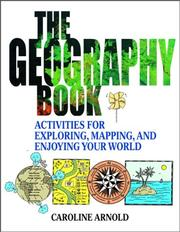 Cover of: The Geography Book: Activities for Exploring, Mapping, and Enjoying Your World