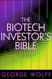 Cover of: The Biotech Investor's Bible