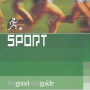 Cover of: The Good Web Guide to Sport (Good Web Guide)