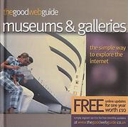 Cover of: The Good Web Guide to Museums and Art Galleries (Good Web Guide)
