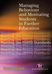 Cover of: Managing Behaviour and Motivating Students in Furt
