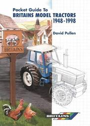 Cover of: The Pocket Guide to Britain's Model Tractors 1948-1998