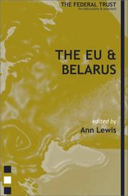 Cover of: The EU and Belarus (Europe's Eastern Borders)