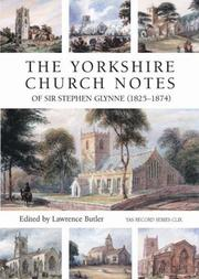 Cover of: The Yorkshire Church Notes of Sir Stephen Glynne (1825-1874) (Yorkshire Archaeological Soc Record Series) (Yorkshire Archaeological Soc Record Series)