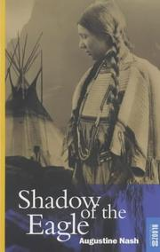 Shadow of the Eagle by Augustine Nash