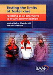 Cover of: Testing the limits of foster care