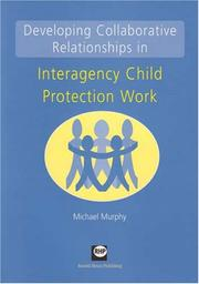 Cover of: Developing Collaborative Relationships in Interagency Child Protection Work