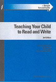 Cover of: A Straightforward Guide to Teaching Your Child to Read and Write (Straightforward Guides)