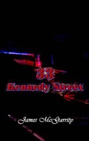 Cover of: 33 Kennedy Street | James McGarrity