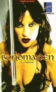 Cover of: Bondmaiden | B. A. Bradbury
