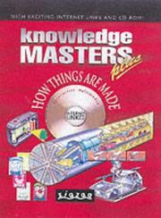 Cover of: How Things Are Made (Knowledge Masters Plus)