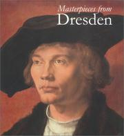 Cover of: Masterpieces from Dresden