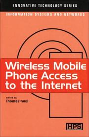 Cover of: Wireless Mobile Phone Access to the Internet (Innovative Technology Series)