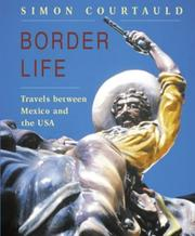 Cover of: Border Life