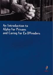 Cover of: An Introductory Guide to Alpha for Prisons and Caring for Ex-Offenders |