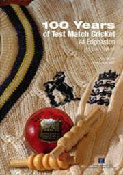 Cover of: 100 Years of Test Match Cricket at Edgbaston