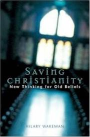 Cover of: Saving Christianity | Hilary Wakeman