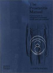 Cover of: The Prostatitis Manual | J Curtis Nickel