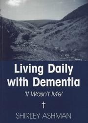 Living Daily with Dementia by Shirley Ashman