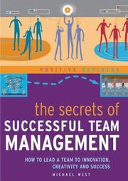 Cover of: The Secrets of Successful Team Management (Positive Business)