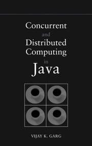 Concurrent and distributed computing in Java by Vijay K. Garg