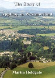 Cover of: The Story of Appleby in Westmorland