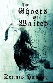 Cover of: The Ghosts Who Waited