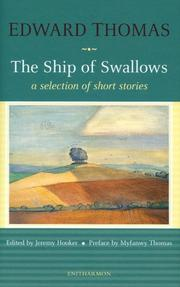 Cover of: The ship of swallows | Thomas, Edward, Jeremy Hooker, Myfanwy Thomas