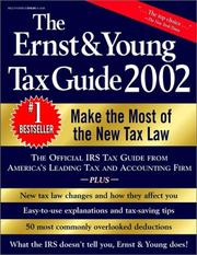 Cover of: The Ernst & Young Tax Guide 2002 | Ernst & Young LLP