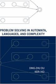 Cover of: Problem solving in automata, languages, and complexity | Du, Dingzhu.
