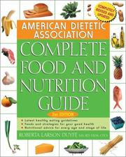 Cover of: The American Dietetic Association complete food and nutrition guide