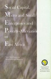 Cover of: Social capital, micro and small enterprises and poverty-alleviation in East Africa