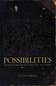 Cover of: Possibilities: Essays on Hierarchy, Rebellion, and Desire