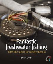 Cover of: Fantastic Freshwater Fishing
