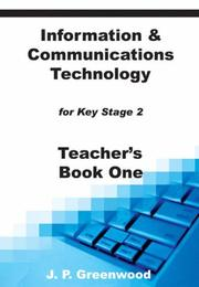 Cover of: Information & Communications Technology for Key Stage 2 (Teachers Resource)