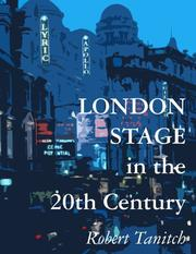 Cover of: London stage in the 20th century