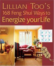 Cover of: Lillian Too's 168 Feng Shui Ways to Energize Your Life