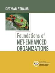 Cover of: Foundations of Net-Enhanced Organizations | Detmar Straub
