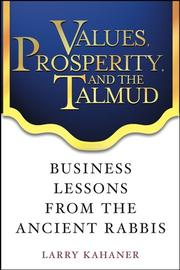 Cover of: Values, prosperity and the Talmud | Larry Kahaner