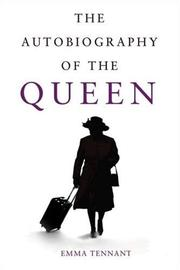 The autobiography of the Queen by Emma Tennant